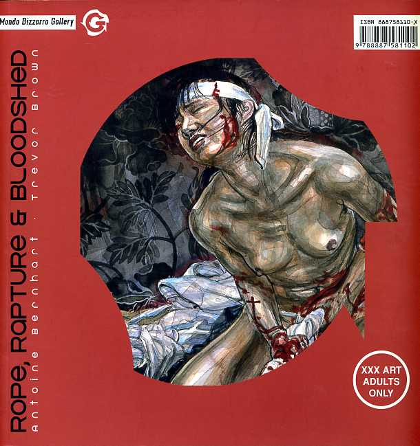 ROPE RAPTURE & BLOODSHED - Trevor Brown / Antoine Bernhart