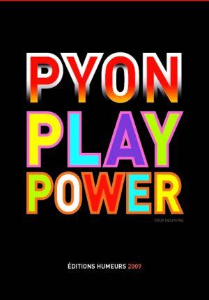 pyonplaypower